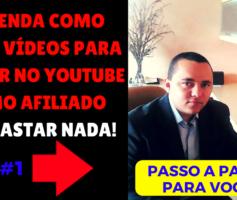 Como Fazer Vídeos para Vender no Youtube como Afiliado Sem Gastar Nada