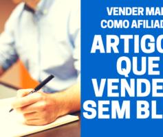 Vender Como Afiliado – ARTIGOS QUE VENDEM SEM BLOG