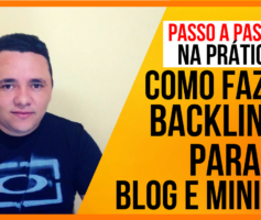 [SENSACIONAL] Como Fazer BACKLINKS para BLOG e MINI SITE – Aumentar VISITAS no Blog RAPIDO
