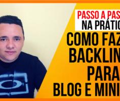 [SENSACIONAL] Como Fazer BACKLINKS para BLOG e MINI SITE – Aumentar VISITAS no Blog RAPIDO