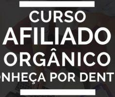 Curso Afiliado Orgânico FUNCIONA?【NÃO COMPRE Antes de VER ISSO!】