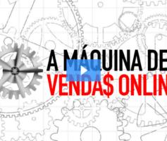 A Máquina de Vendas Online 2018! Atualizado + MEUS BÔNUS EXCLUSIVOS!