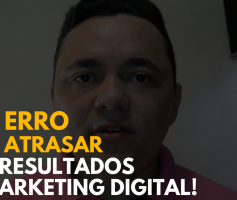 Erro Que Cometi Quando Iniciei No Marketing Digital